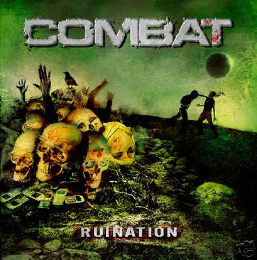 Combat – Ruination – 2017 (USA / Thrash – Speed metal – Crossover)
